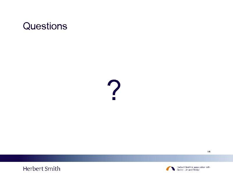 Questions ? 14
