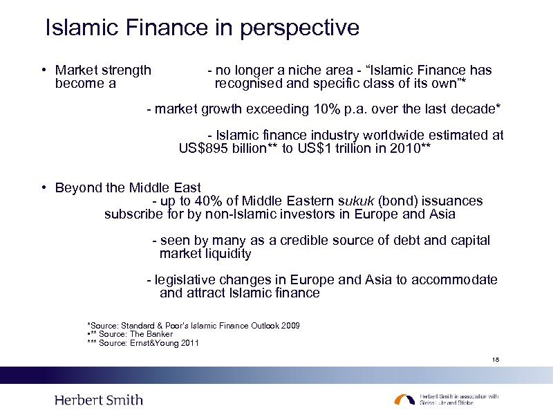 Islamic Finance in perspective • Market strength become a - no longer a niche