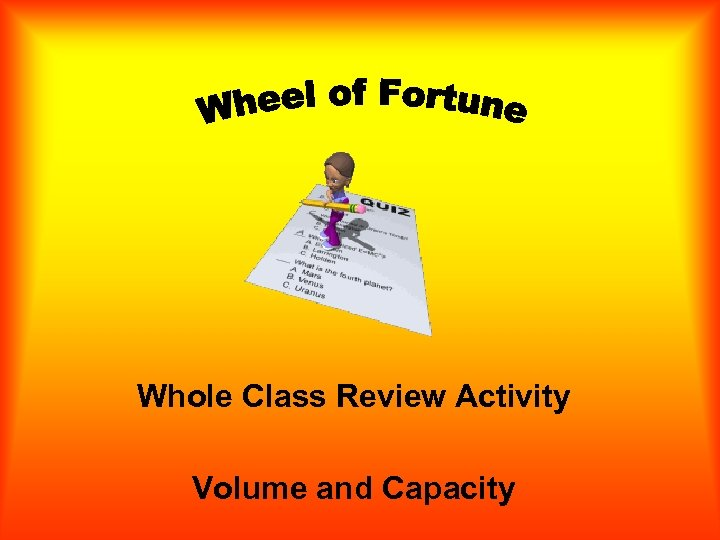 Whole Class Review Activity Volume and Capacity