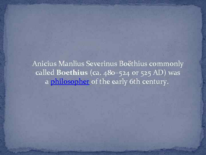 ancius manlius severinus boethius works on the education of music for future generations Essays and criticism on boethius - critical essays (full name anicius manlius severinus boethius) writing works on arithmetic, music.