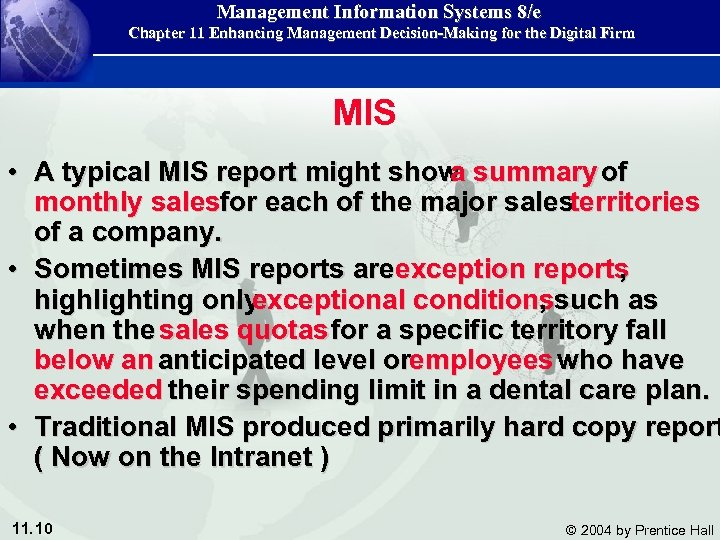 Management Information Systems 8/e Chapter 11 Enhancing Management Decision-Making for the Digital Firm MIS