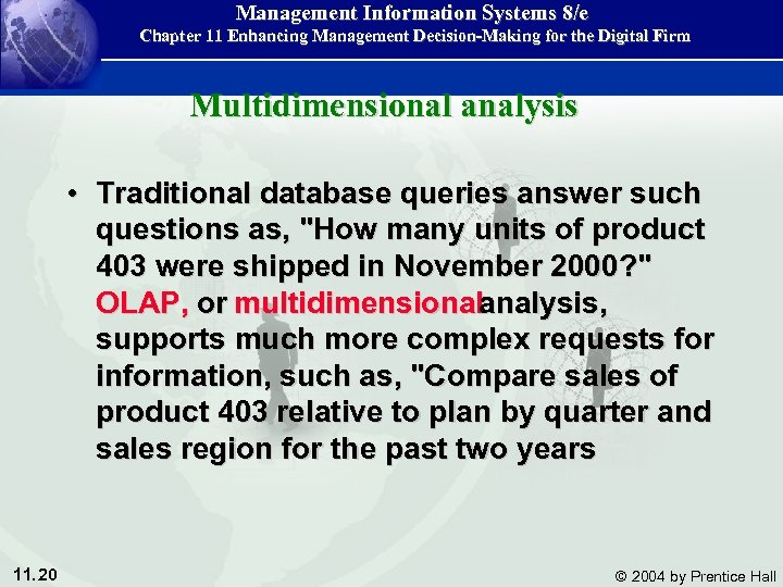 Management Information Systems 8/e Chapter 11 Enhancing Management Decision-Making for the Digital Firm Multidimensional