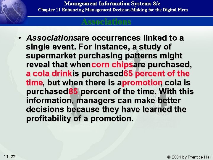 Management Information Systems 8/e Chapter 11 Enhancing Management Decision-Making for the Digital Firm Associations
