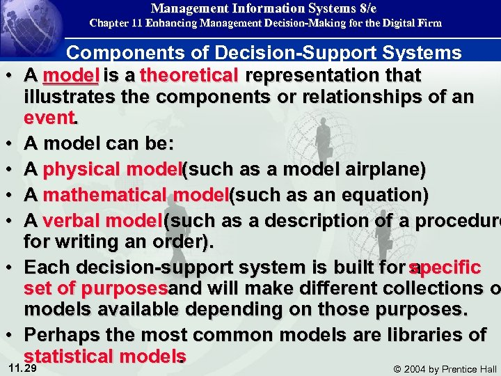 Management Information Systems 8/e Chapter 11 Enhancing Management Decision-Making for the Digital Firm Components