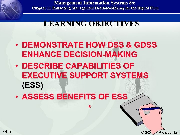 Management Information Systems 8/e Chapter 11 Enhancing Management Decision-Making for the Digital Firm LEARNING