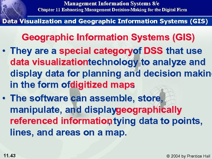 Management Information Systems 8/e Chapter 11 Enhancing Management Decision-Making for the Digital Firm Data