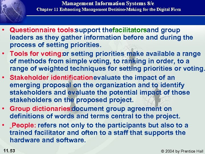 Management Information Systems 8/e Chapter 11 Enhancing Management Decision-Making for the Digital Firm •