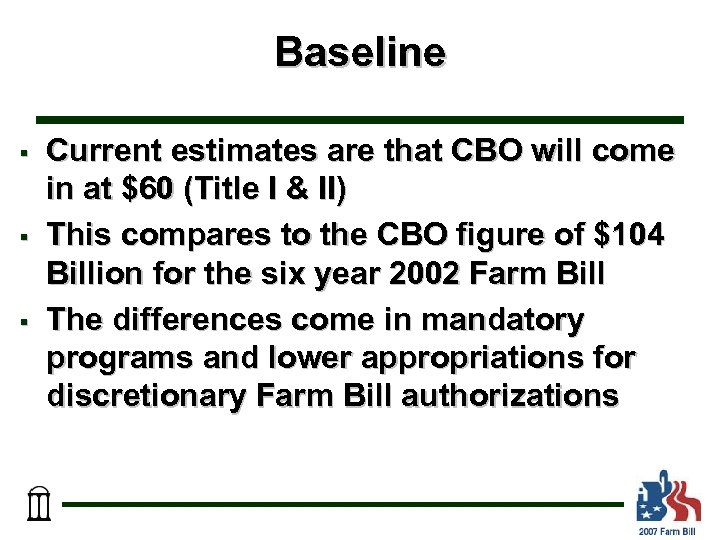 Baseline § § § Current estimates are that CBO will come in at $60