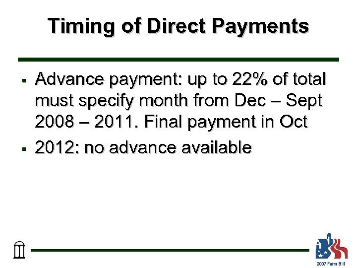 Timing of Direct Payments § § Advance payment: up to 22% of total must