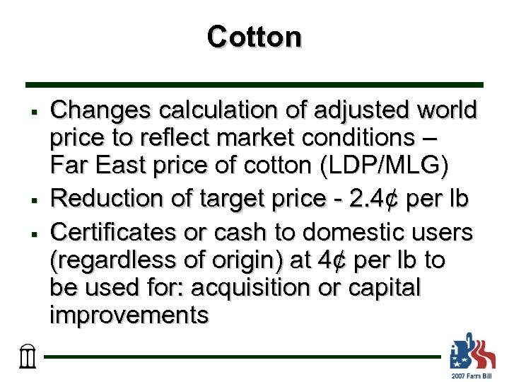 Cotton § § § Changes calculation of adjusted world price to reflect market conditions