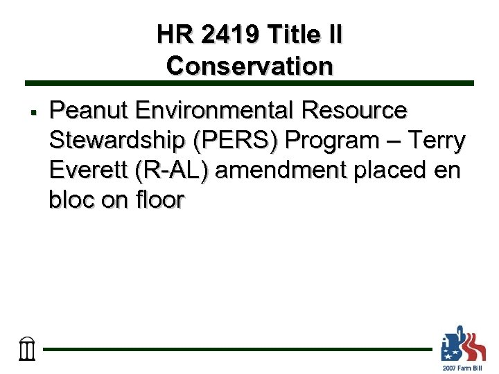 HR 2419 Title II Conservation § Peanut Environmental Resource Stewardship (PERS) Program – Terry