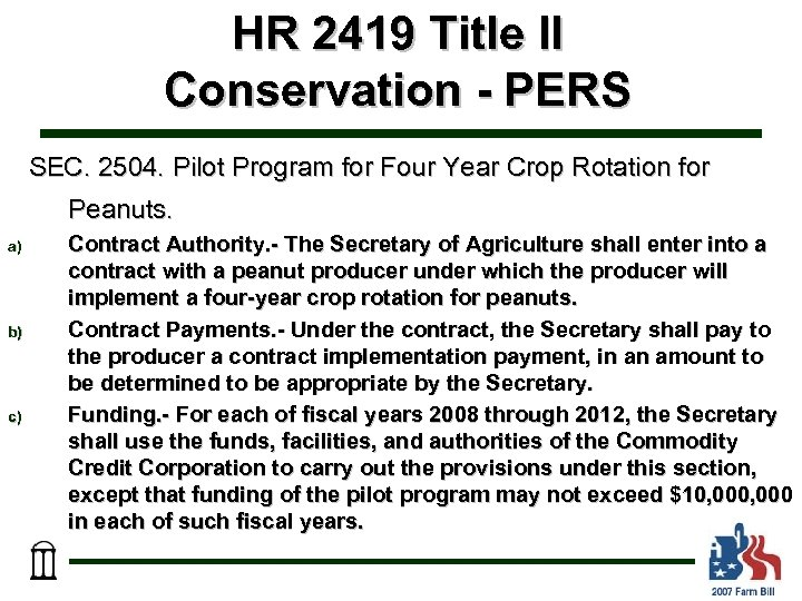 HR 2419 Title II Conservation - PERS SEC. 2504. Pilot Program for Four Year