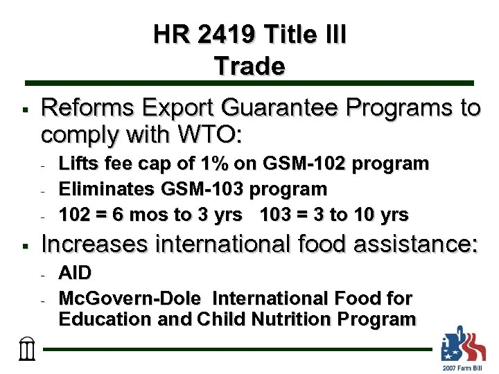 HR 2419 Title III Trade § Reforms Export Guarantee Programs to comply with WTO: