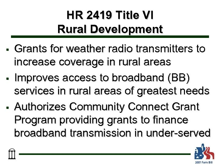 HR 2419 Title VI Rural Development § § § Grants for weather radio transmitters