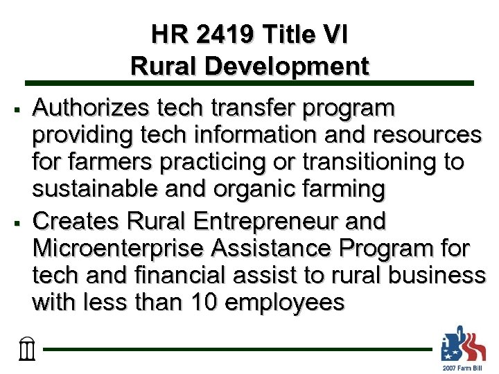HR 2419 Title VI Rural Development § § Authorizes tech transfer program providing tech