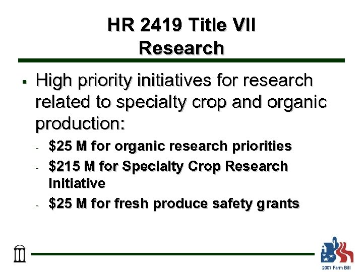 HR 2419 Title VII Research § High priority initiatives for research related to specialty