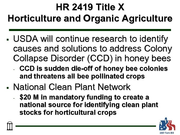 HR 2419 Title X Horticulture and Organic Agriculture § USDA will continue research to