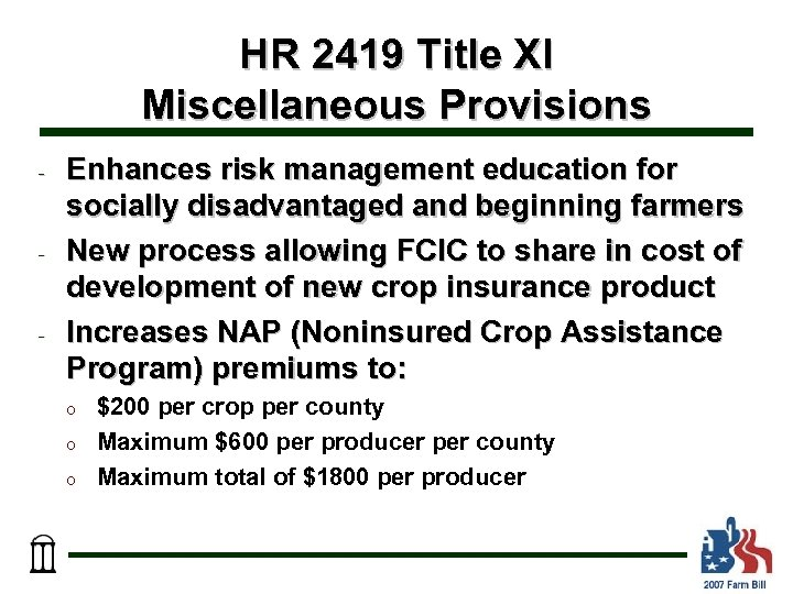 HR 2419 Title XI Miscellaneous Provisions - - - Enhances risk management education for