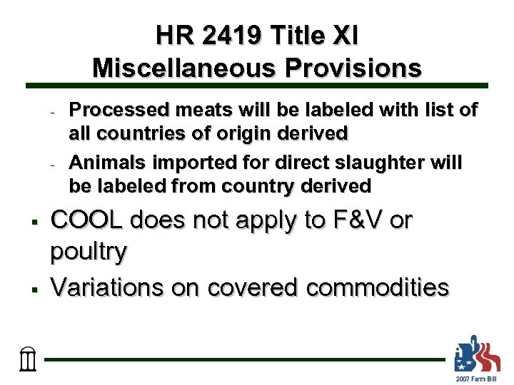 HR 2419 Title XI Miscellaneous Provisions - - § § Processed meats will be