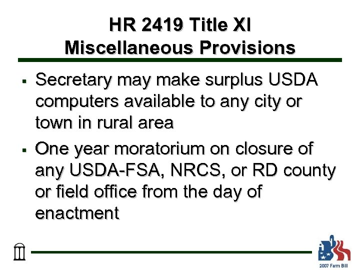 HR 2419 Title XI Miscellaneous Provisions § § Secretary make surplus USDA computers available