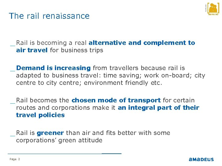 Confidential The rail renaissance _ Rail is becoming a real alternative and complement to