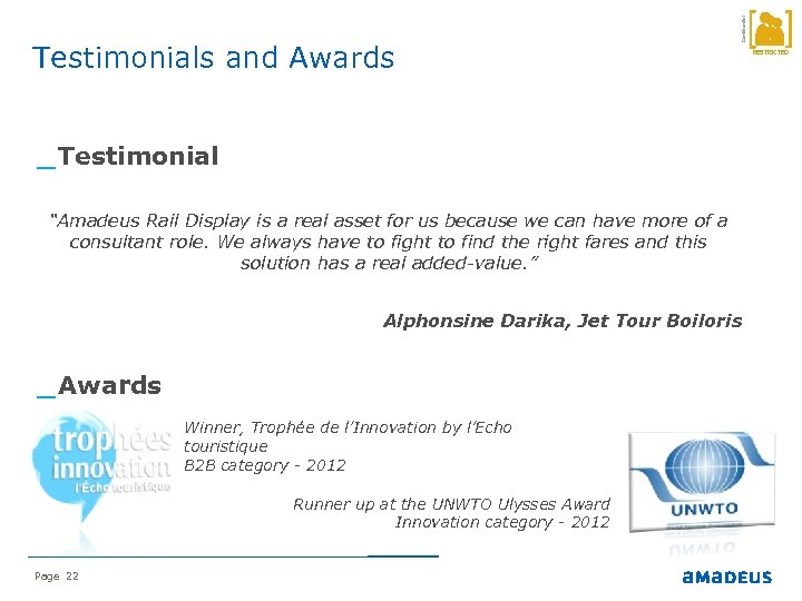 """Confidential Testimonials and Awards _ Testimonial """"Amadeus Rail Display is a real asset for"""