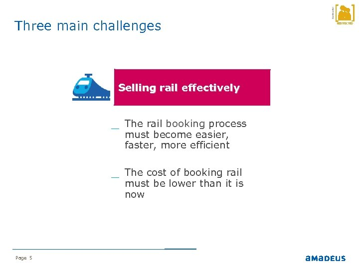 Selling rail effectively _ The rail booking process must become easier, faster, more efficient