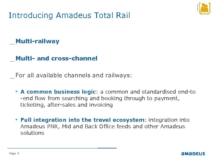 _ Multi-railway _ Multi- and cross-channel _ For all available channels and railways: •