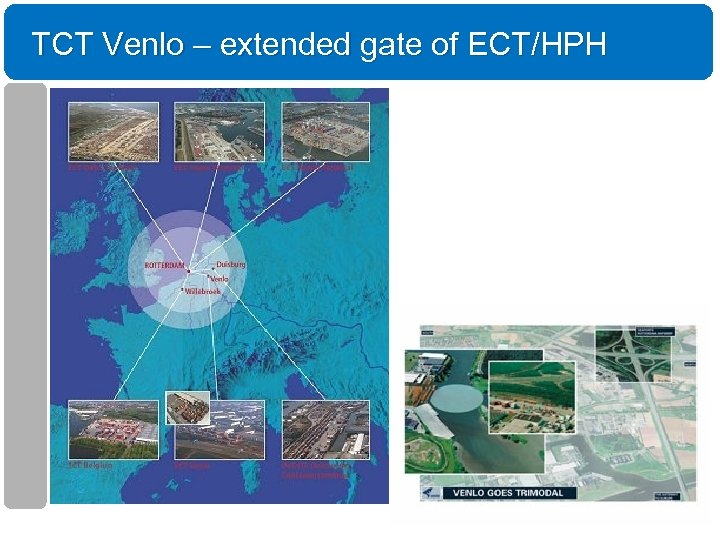 TCT Venlo – extended gate of ECT/HPH