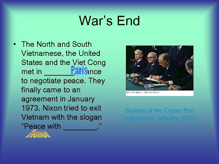 War's End • The North and South Vietnamese, the United States and the Viet