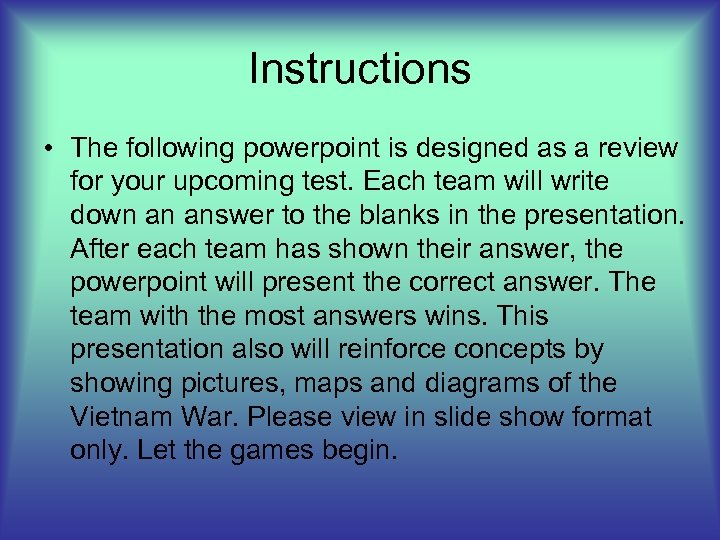 Instructions • The following powerpoint is designed as a review for your upcoming test.