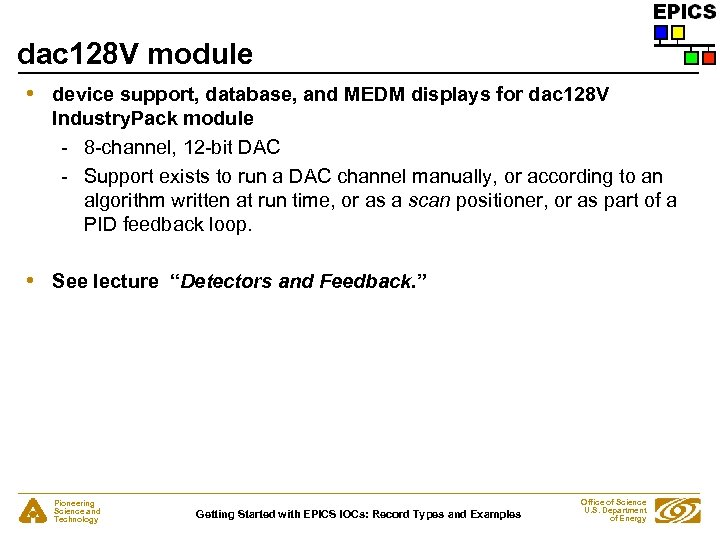 dac 128 V module • device support, database, and MEDM displays for dac 128