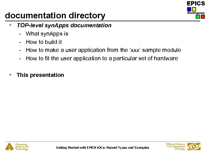 documentation directory • TOP-level syn. Apps documentation - What syn. Apps is - How