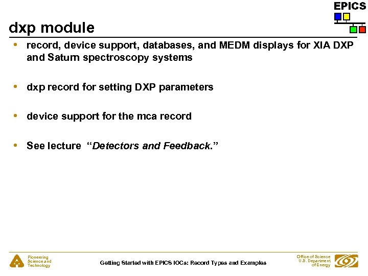 dxp module • record, device support, databases, and MEDM displays for XIA DXP and