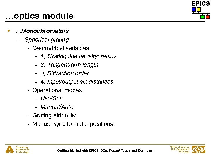 …optics module • …Monochromators - Spherical grating - Geometrical variables: - 1) Grating line