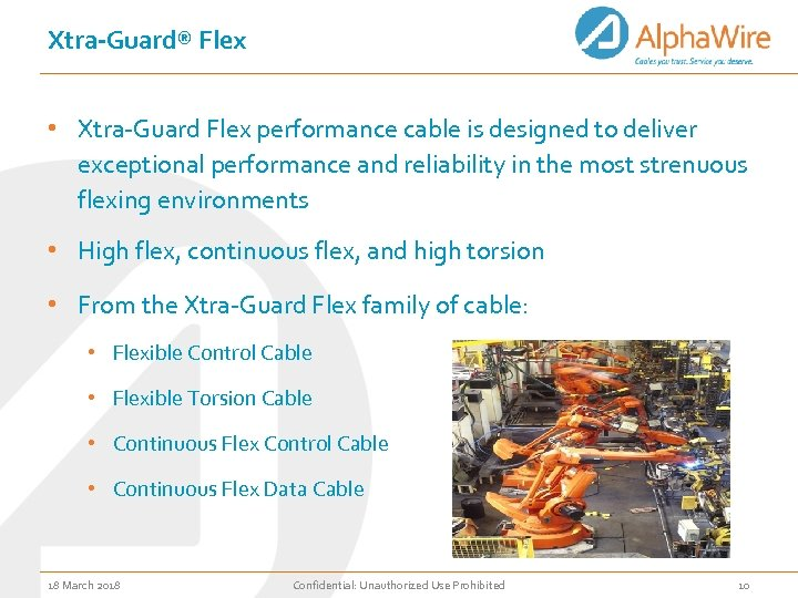 Xtra-Guard® Flex • Xtra-Guard Flex performance cable is designed to deliver exceptional performance and