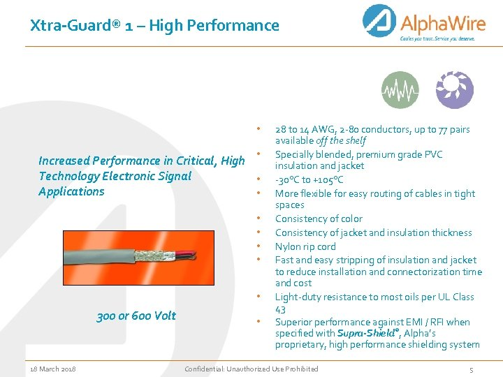 Xtra-Guard® 1 – High Performance • • Increased Performance in Critical, High Technology Electronic
