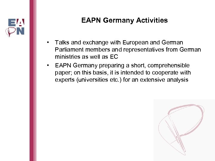 EAPN Germany Activities • Talks and exchange with European and German Parliament members and