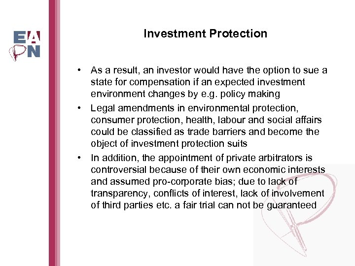 Investment Protection • As a result, an investor would have the option to sue
