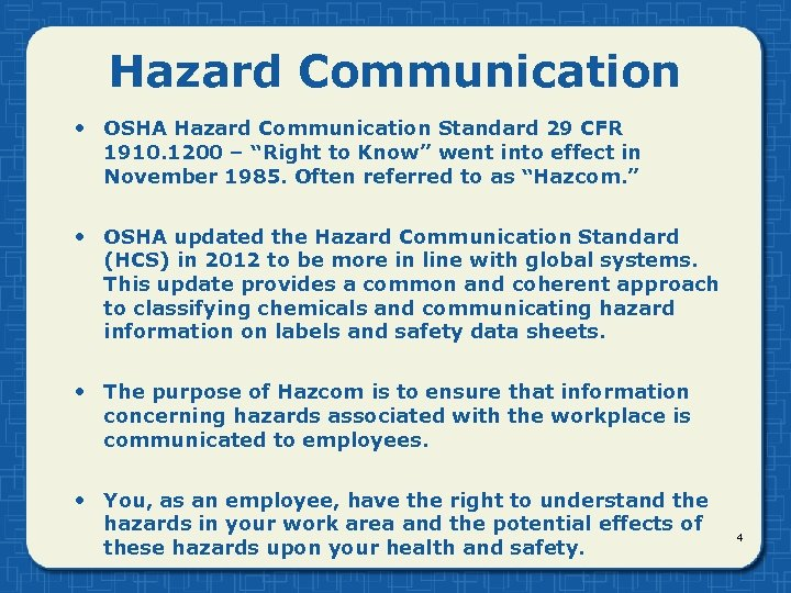 "Hazard Communication • OSHA Hazard Communication Standard 29 CFR 1910. 1200 – ""Right to"