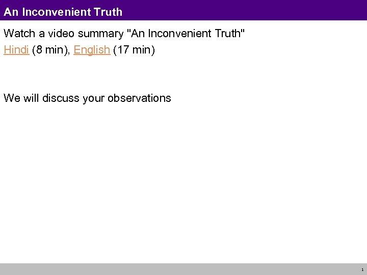 An Inconvenient Truth Watch a video summary