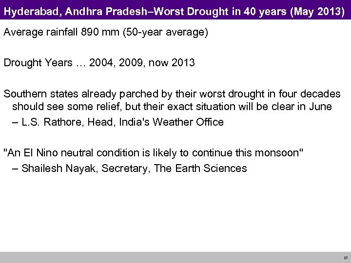 Hyderabad, Andhra Pradesh–Worst Drought in 40 years (May 2013) Average rainfall 890 mm (50