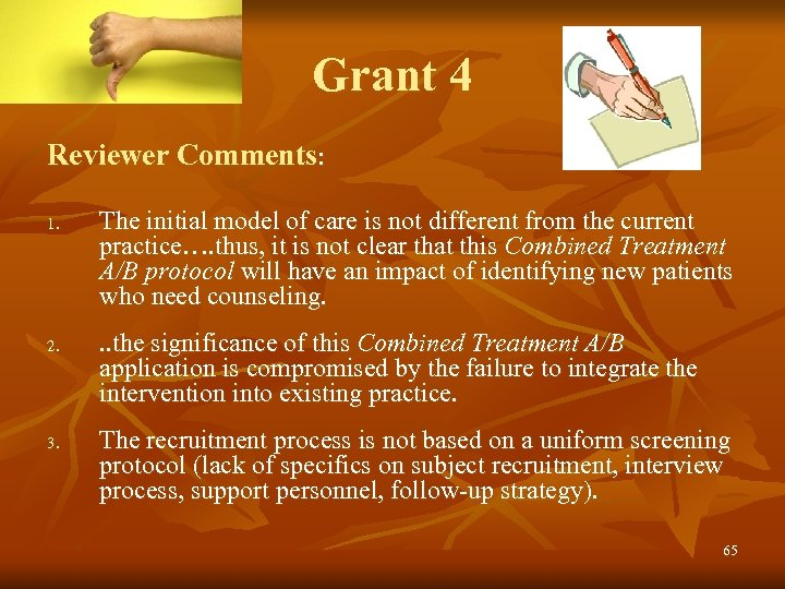 Grant 4 Reviewer Comments: 1. 2. 3. The initial model of care is not