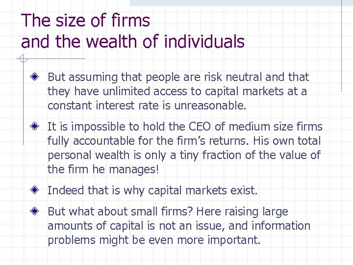 The size of firms and the wealth of individuals But assuming that people are