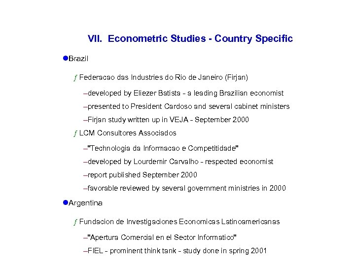 VII. Econometric Studies - Country Specific l. Brazil ƒ Federacao das Industries do Rio