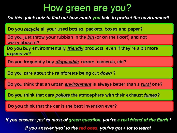 How green are you? Do this quick quiz to find out how much you