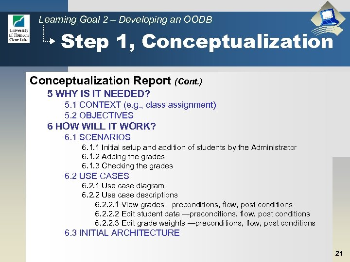 Learning Goal 2 – Developing an OODB Step 1, Conceptualization Report (Cont. ) 5