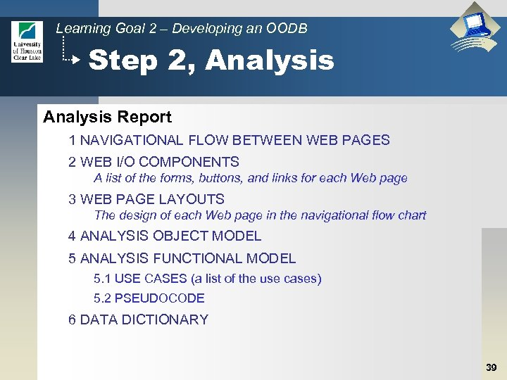 Learning Goal 2 – Developing an OODB Step 2, Analysis Report 1 NAVIGATIONAL FLOW