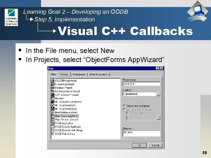 Learning Goal 2 – Developing an OODB Step 5, Implementation Visual C++ Callbacks §