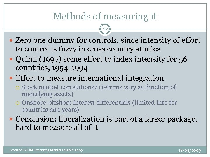 Methods of measuring it 22 Zero one dummy for controls, since intensity of effort